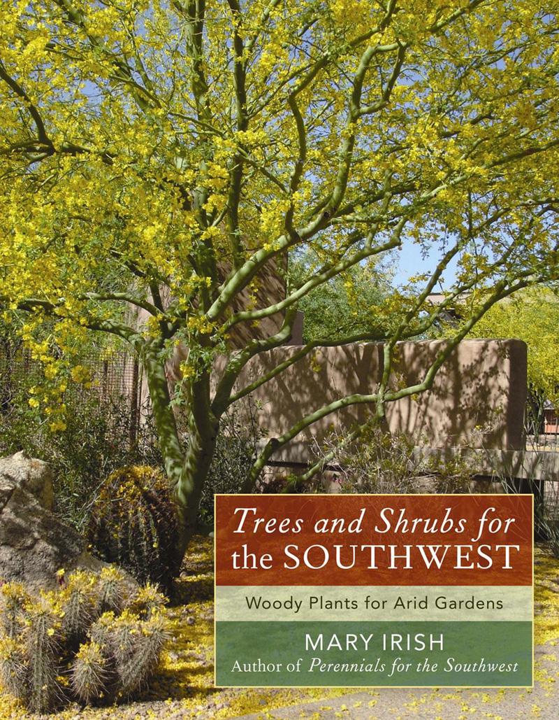 Mary Irish Trees and Shrubs for the Southwest