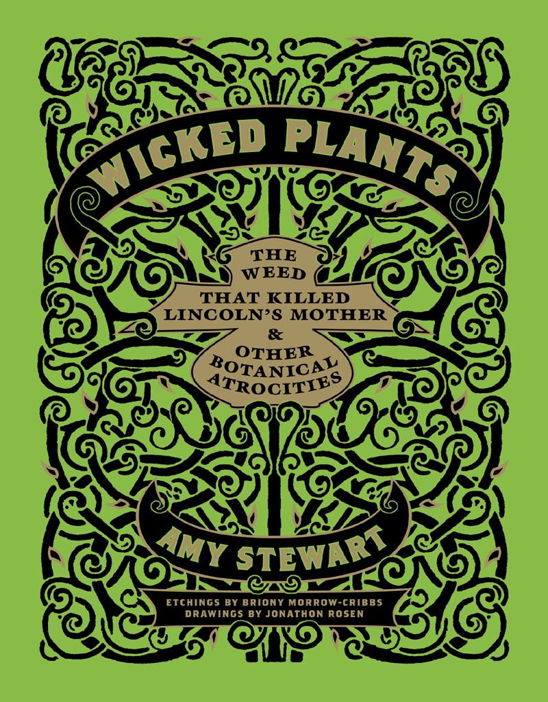 Amy Stewart Wicked Plants