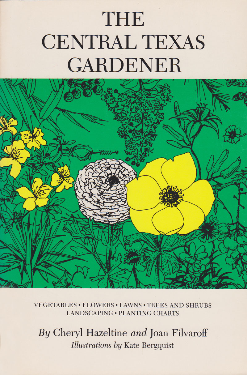 Cheryl Hazeltine Central Texas Gardener first edition