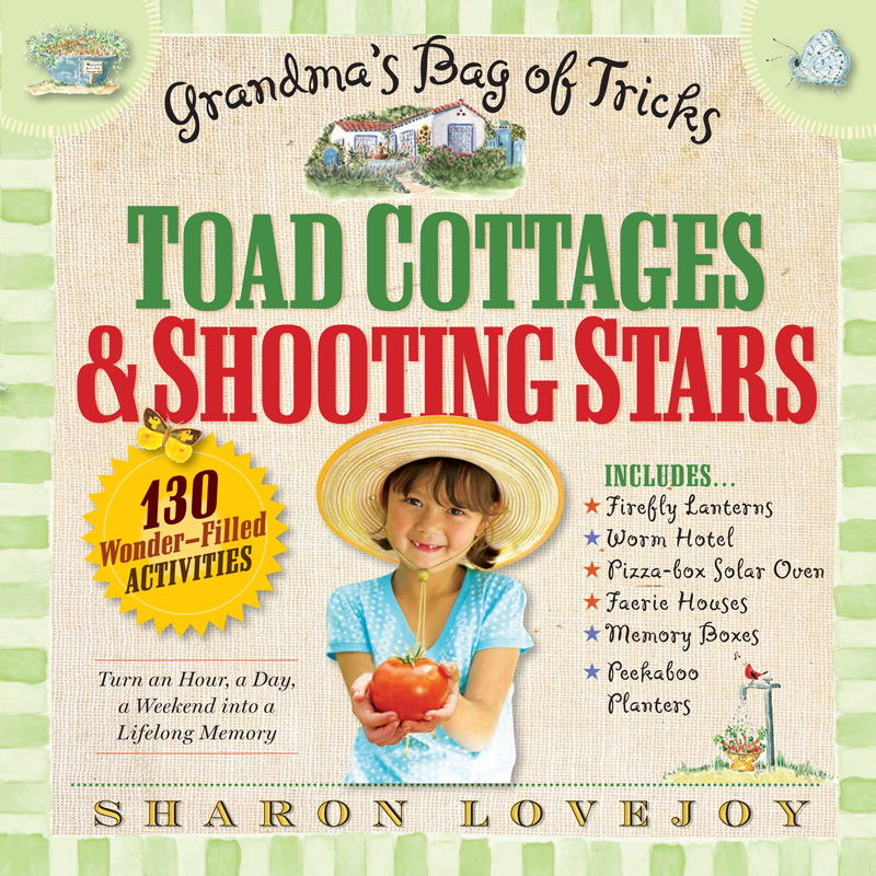Toad Cottages & Shooting Stars, Sharon Lovejoy