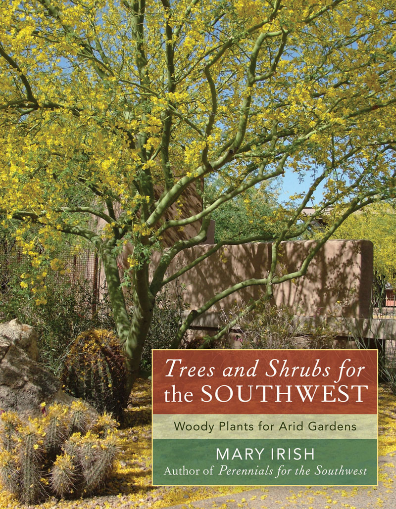 Trees and Shrubs for the Southwest by Mary Irish