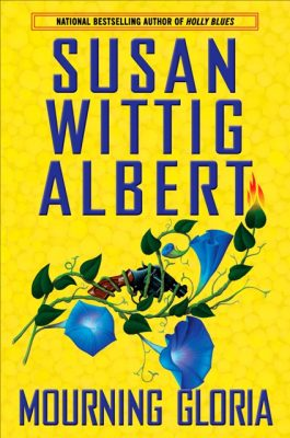 Book Mourning Gloria by Susan Wittig Albert