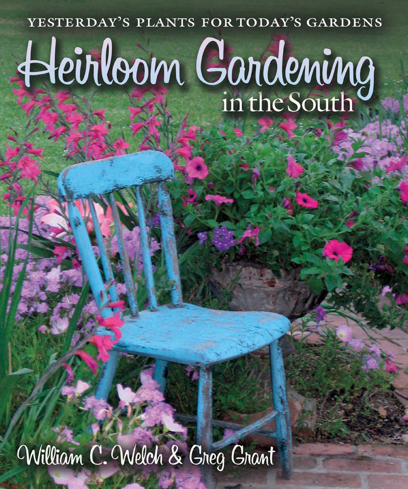 heirloom gardening for the south by William C. Welch