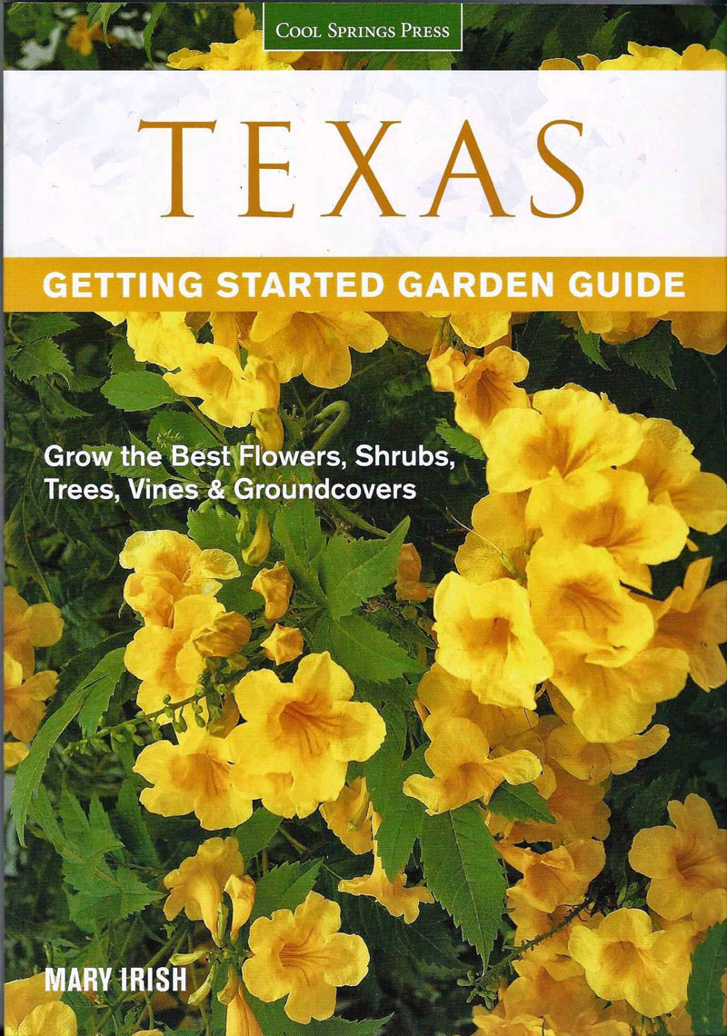 Texas Getting Started Garden Guide by Mary Irish