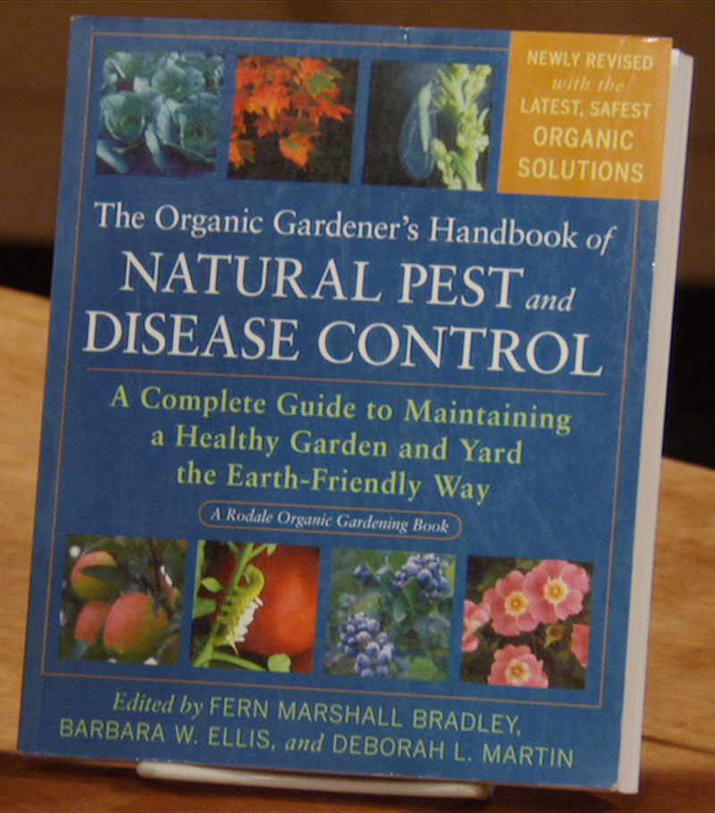 Rodale's Organic Handbook for Natural Pest and Disease Control Central Texas Gardener