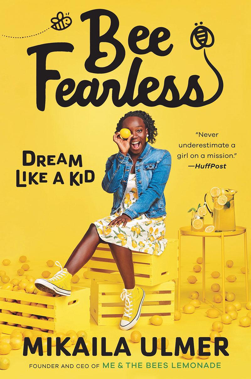 Bee Fearless Dream Like a Kid Mikaila Ulmer Central Texas Gardener
