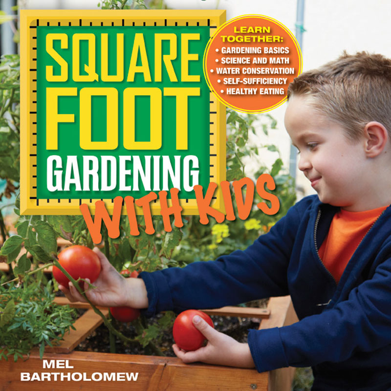 Square Foot Gardening with Kids Central Texas Gardener
