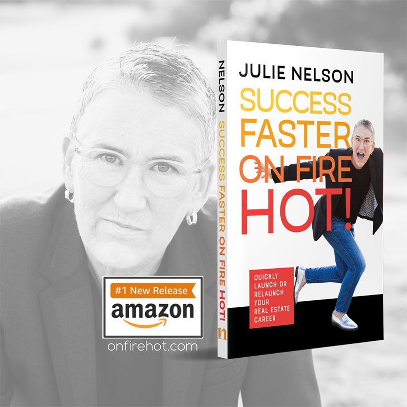Success Faster on Fire by Julie Nelson