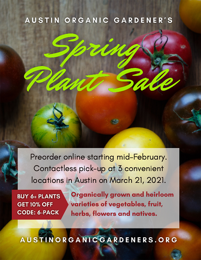 Austin Organic Gardeners March 2021 plant sale preorder online March 21 pickup
