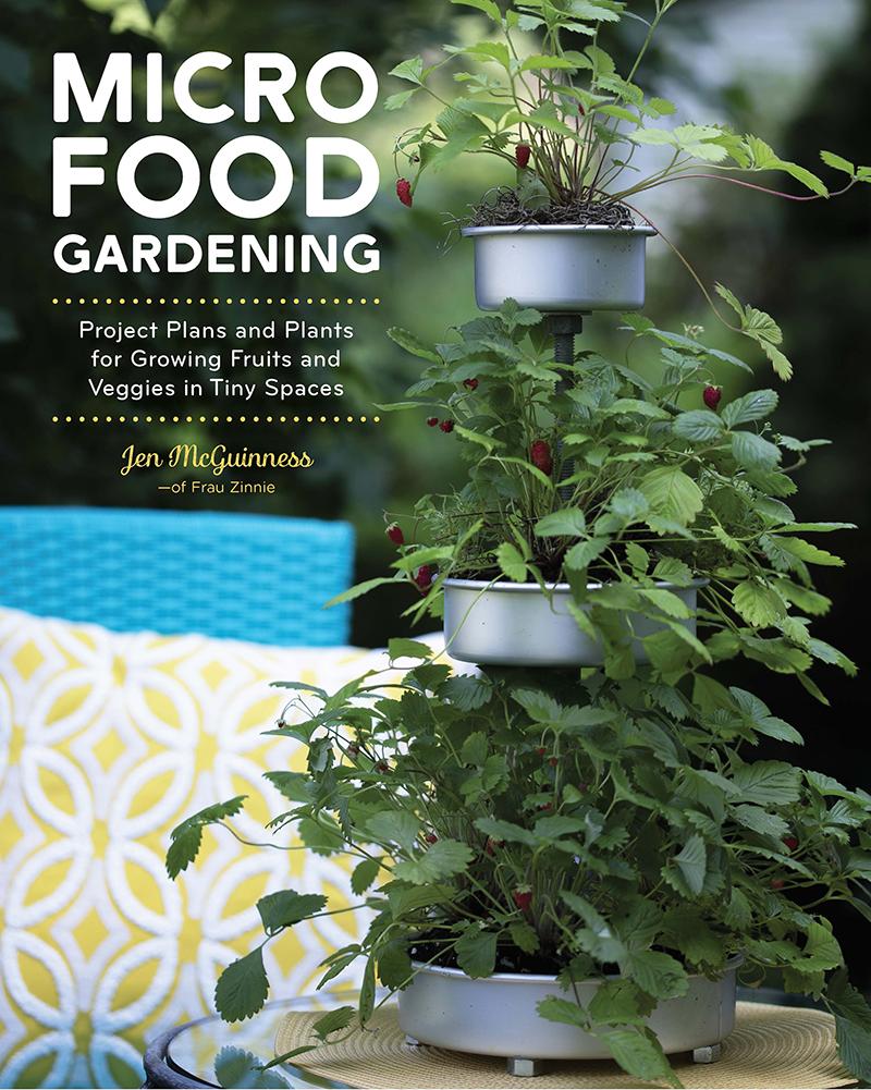 Micro Food Gardening by Jen McGuinness